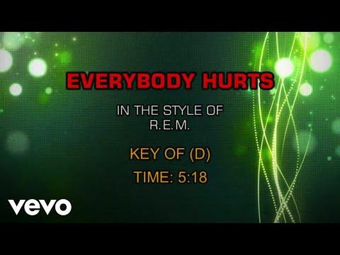 R.E.M. - Everybody Hurts (Karaoke)