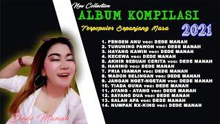 Full Album DEDE MANAH The best collection   Terbaru 2020
