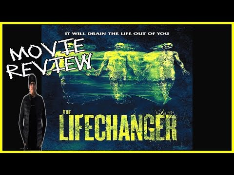 Lifechanger (2018) Horror Movie review - Get this movie into your eyeballs ASAP!!!