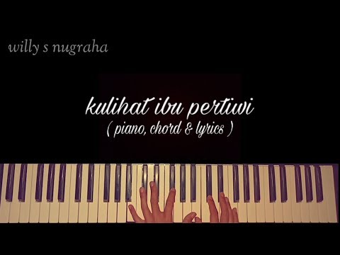 Lagu Nasional - Ku Lihat Ibu Pertiwi ( Piano, Chord & Lyrics ) Cover By Willy