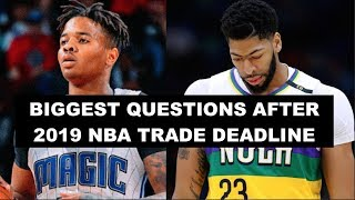 10 Biggest Questions After The 2019 NBA Trade Deadline