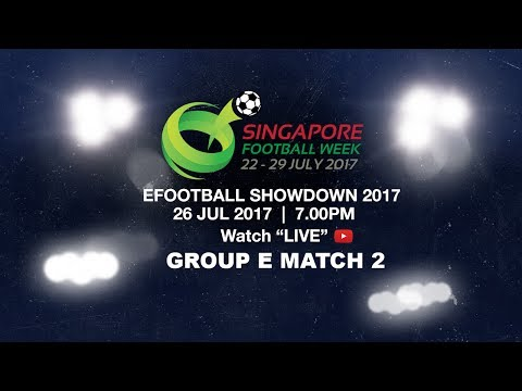 FIFA 17 efootball showdown Group E Match 2 | Singapore Football Week 2017