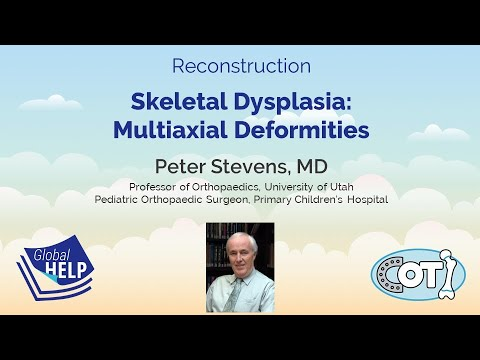 Skeletal Dysplasia - Multiaxial Deformities