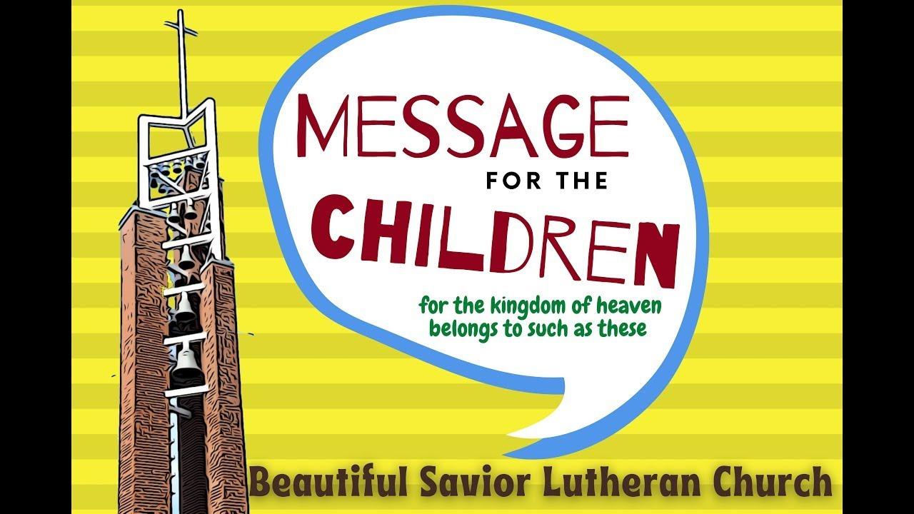 October 24, 2021 Children's Message