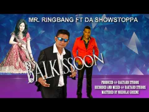 MR. RINGBANG FT DA SHOWSTOPPA - BALKISSOON (CHUTNEY SOCA 2016)