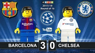 Barcelona vs Chelsea 3-0 • Champions League 2018 (14/03/2018) Barça Goals Highlights Lego Football