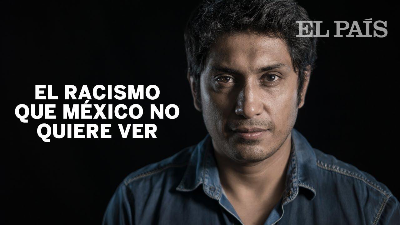 El racismo que México no quiere ver