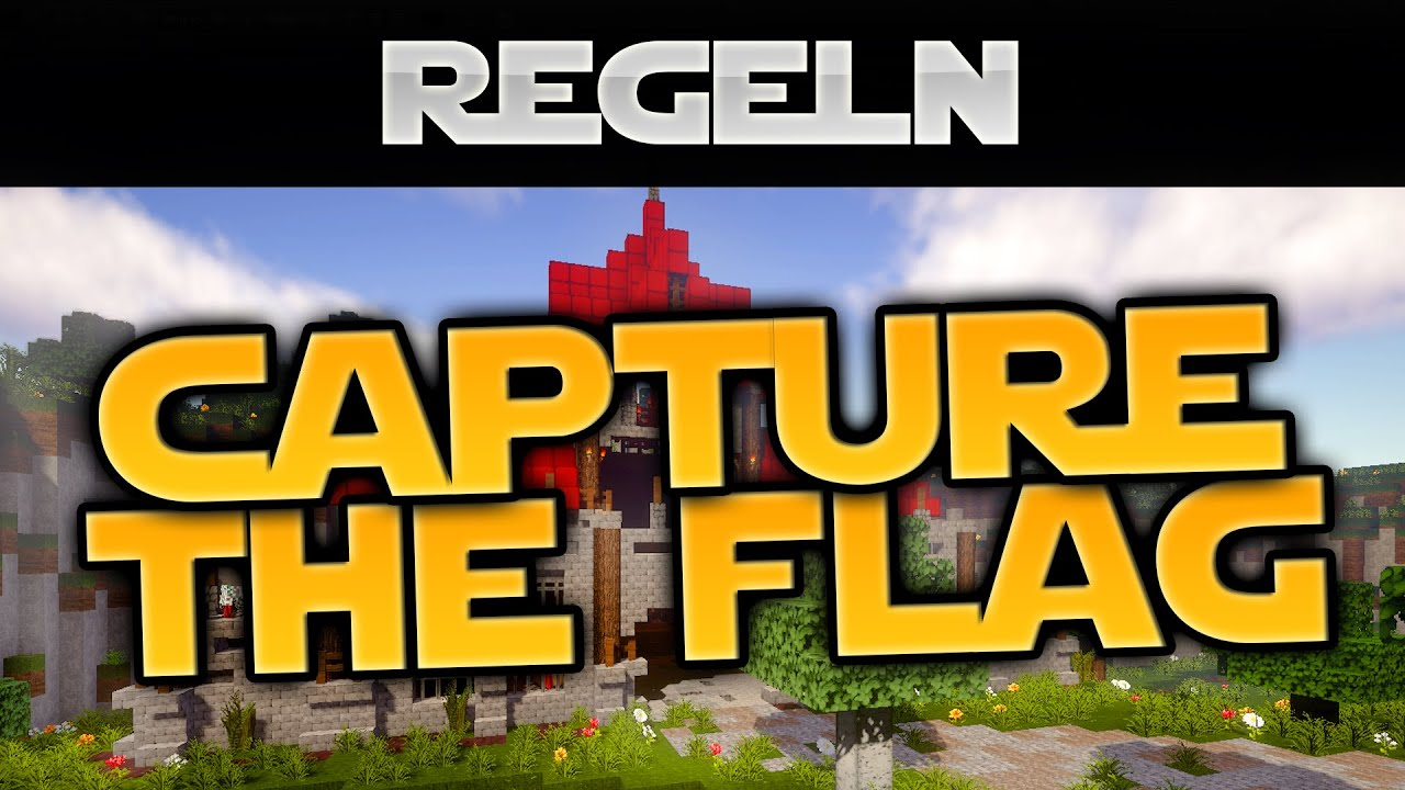 Capture The Flag Regeln