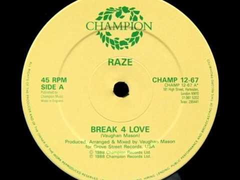 Raze, Break 4 Love - 1988 (Original Mix)