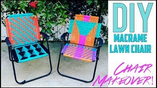 DIY: Macrame Lawn Chair- SICK MAKEVOER!! - by Orly Shani