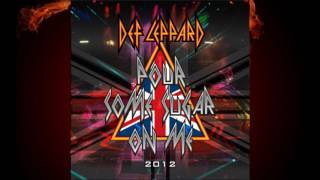 Pour Some Sugar On Me Def Leppard 2012 Remake