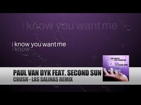 Paul van Dyk ft. Second Sun - Crush (Las Salinas Remix) [Lyrics Video]