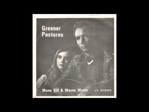 Mona Gill & Wayne Morse - Greener Pastures