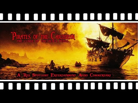 Pirates of the Caribbean: Curse of the Black Pearl (Audio Commentary)