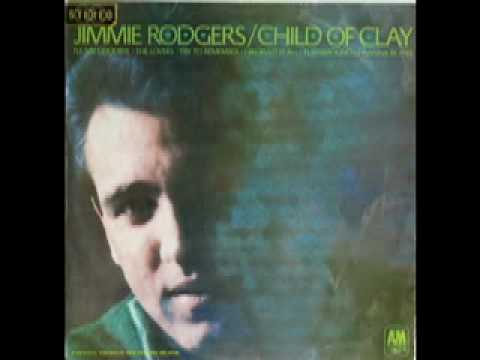 Jimmie Rodgers - Child Of Clay (Child Of Clay)