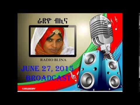 RADIO BLINA - JUNE 27, 2015 BROADCAST