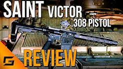 SAINT Victor .308 Pistol Review | My Favorite Gun From 2020??