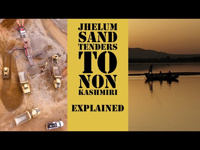 Jhelum Sand tenders to non locals: Explained