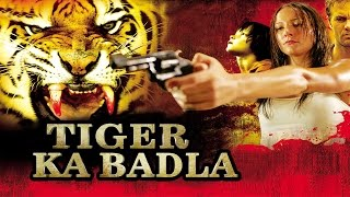 Tiger Ka Badla ᴴᴰ -  Hollywood Action Hindi Full Movie - Latest HD Movie 2017