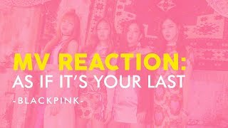"BLACKPINK ""AS IF IT'S YOUR LAST"" MV REACTION (INDONESIA) 