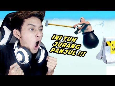 MAKIN NGESELIN AJA LU PANJUL !!! - Getting Over It Indonesia #2