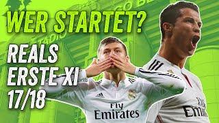 Real Madrid Transfers & Gerüchte - Die Startelf der Königlichen 2017/18