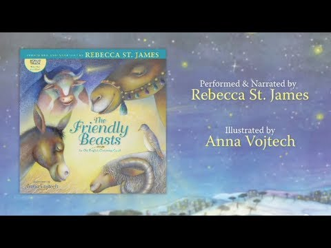 A Christmas Carol - The Friendly Beasts (performed By Rebecca St. James) Free Sample + LYRICS