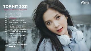 Top Hit Nhạc Trẻ 2021 - Cô Ấy Nói x Họ Yêu Ai Mất Rồi - Nhạc Buồn Tâm Trạng Hay Nhất
