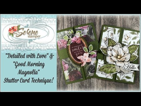 Detailed With Love And Good Morning Magnolia Shutter Cards!