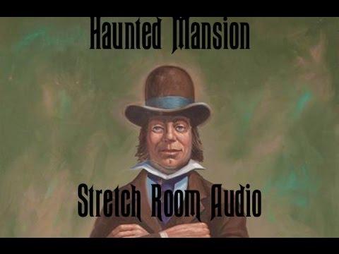 Haunted Mansion Stretch Room Audio