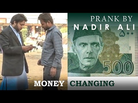 Money changing prank in P4Pakao By Nadir Ali