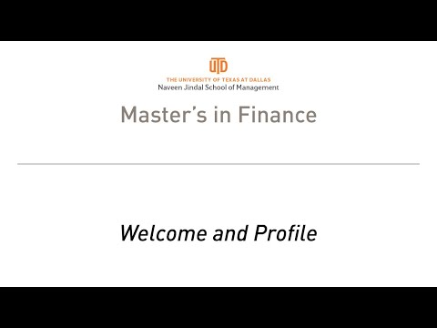 UT Dallas MS Finance Information Session Part 1 - Welcome and Profile