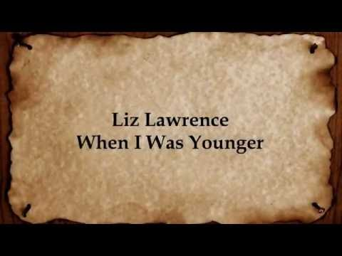 Liz Lawrence - When I Was Younger - Lyrics