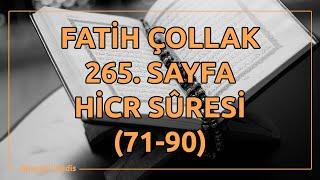 Fatih Çollak - 265.Sayfa - Hicr Suresi (71-90)