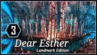 Dear Esther Gameplay Landmark Edition - The Caves [Part 3]