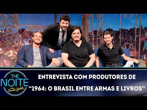 """Entrevista com produtores de """"1964: o Brasil entre armas e livros""""  The Noite 050419"""