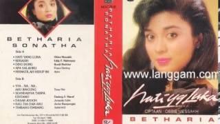 Lagu lawas Betharia Sonata  berjudul Hati Yang Luka merdu