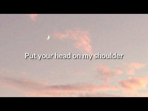 Put Your Head On My Shoulder, Aesthetic Lyrics