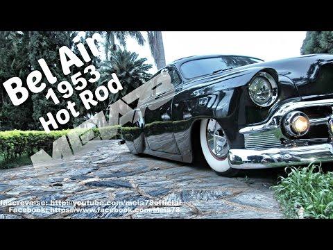 Meia78   Hot Rod Bel Air 1953