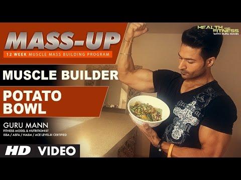 MASS UP- Meal 03 | MUSCLE BUILDER Potato Bowl Lunch | Designed & Created by Guru Mann