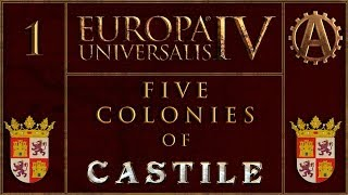 Europa Universalis IV The Five Colonies of Castille 1