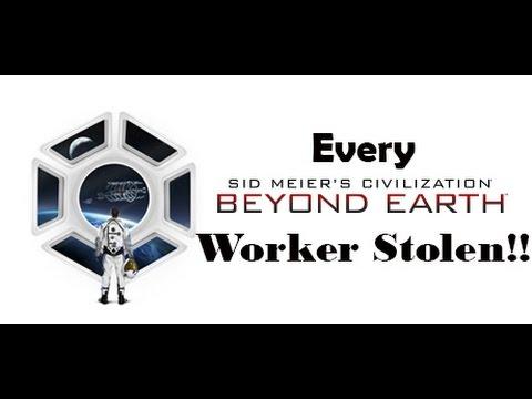 Beyond Earth - Every Worker Stolen!!
