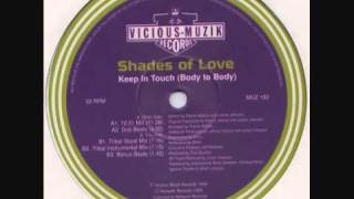 Shades Of Love Keep In Touch Body To Body.mp3