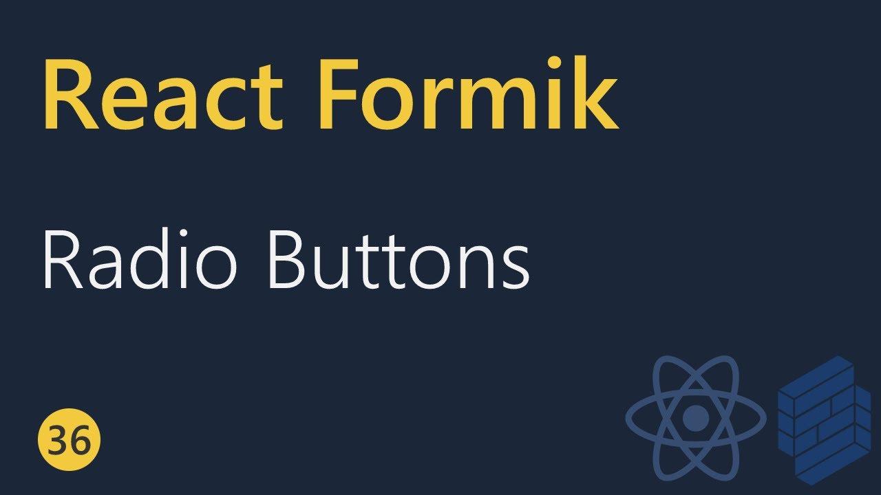 React Formik Tutorial - Radio Buttons