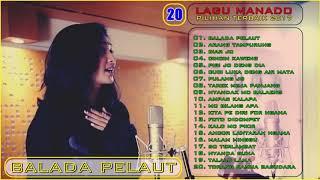 BALADA PELAUT || Lagu Manado Terpopuler Dan terbaik Sepanjang Masa - TANTOWI YAHYA