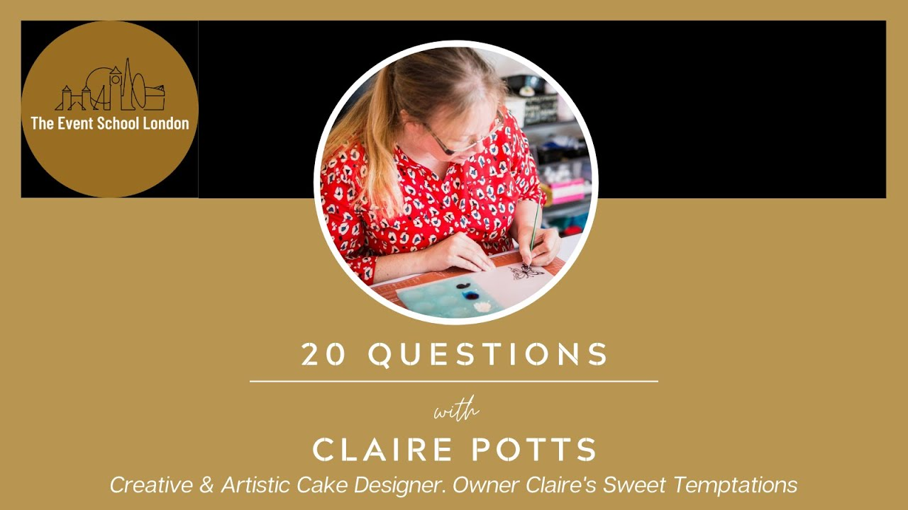 """20 Questions with Claire Potts, Creative & Artistic Designer from """"Claire's Sweet Temptations"""""""