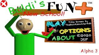 Baldi's Fun New School Plus Alpha 3