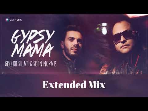Geo Da Silva & Sean Norvis - Gypsy Mama (Extended Mix)