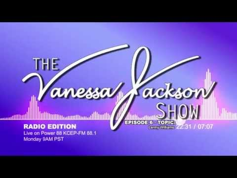 Lenny Williams - Vanessa Jackson Radio E6