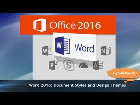 Word 2016 Tutorial Applying Styles and Design Themes to All - document desing
